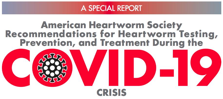 COVID-19 CRISIS American Heartworm Society